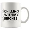 White 11oz Mug - Chilling With My Birches