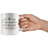 White 11oz Mug - If I Be Waspish