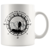 White 11oz Mug - Not All Those Who Wander Are Lost