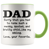 Accent Mug - Dad Love Your Favorite