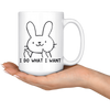 White Mugs - Bunny I Do What I Want