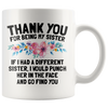 White 11oz Mug - Sister Punch In The Face