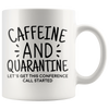 White Mugs - Caffeine and Quarantine