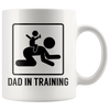 White 11oz Mug - Dad In Training