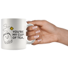 White 11oz Mug - You're My Cup Of Tea