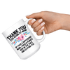 White 15oz Mug - Thank You Nana Punch In Face