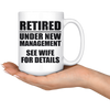 White 15oz Mug - Retired Under New Management