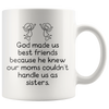 White 11oz Mug - God Made Us Best Friends