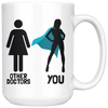 White 15oz Mug - Other Doctors And You