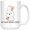 White 15oz Mug - No Talkie Before Coffee