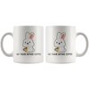 White 11oz Mug - No Talkie Before Coffee