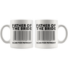 White 11oz Mug - Father of the Bride Scan For Payment