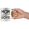 White 11oz Mug - Mom Of Boys