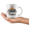 White 11oz Mug - Nacho Average Fiance
