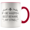 Accent Mug - If I Be Waspish