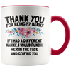 Accent Mug - Thank You Nanny Punch In Face