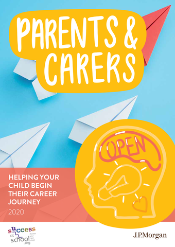 Parents & Carers: Helping Your Child Begin Their Careers Journey