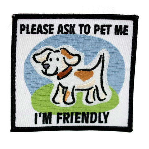 """Ask to Pet Me, I'm Friendly"" Square Patch - SitStay"
