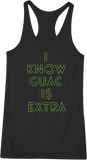 I Know Guac Is Extra