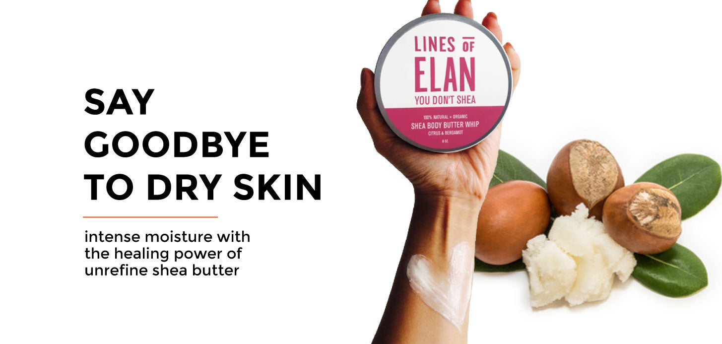 shea body butter, organic, unrefined, lines of elan