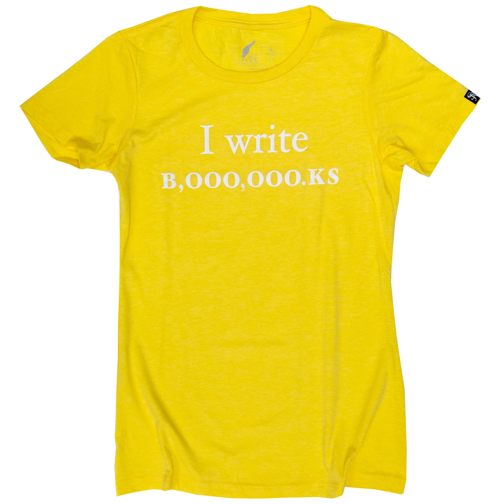 Women's I Write B,000,000.KS (Yellow)