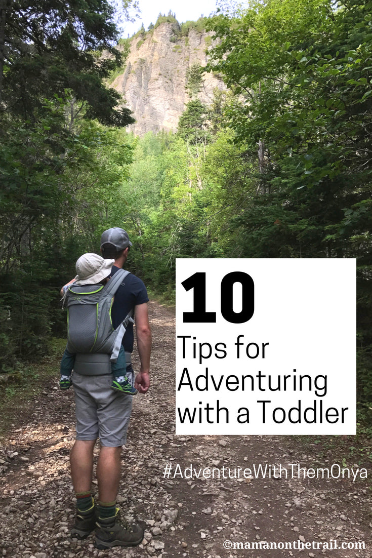 10 Tips for Adventuring with a Toddler