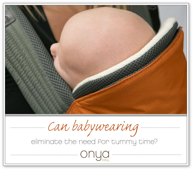 Wondering if babywearing can take the place of tummy time? In many cases it can. Onya Baby explains why.