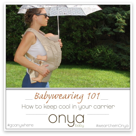 Tips to keep cool while babywearing in the summer