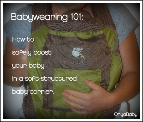 How to safely boost baby in a soft structured baby carrier