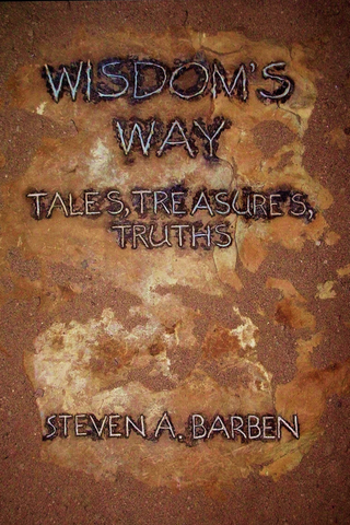 Wisdom's Way: Tales, Treasures, Truths - Jemel