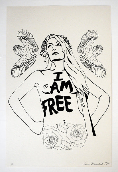 """I Am Free""   with Roses & Owls , Limited Edition screen print on Vintage French Paper."