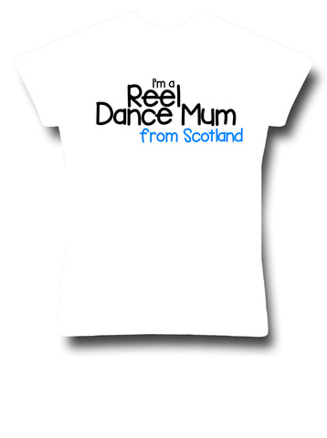 I'm a Reel Dance Mum from Scotland