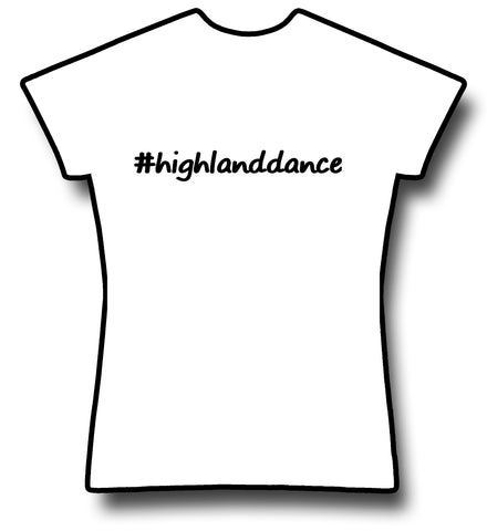#HighlandDance T-Shirt