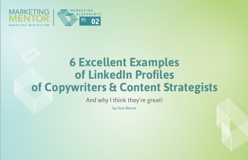 Excellent Examples #2 -- LinkedIn Profiles of Copywriters and Content Strategists
