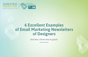 Excellent Examples #4 -- Email Newsletters of Designers