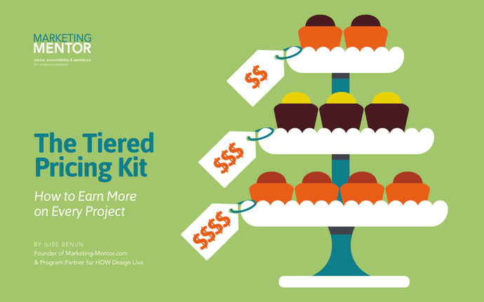 The Tiered Pricing Kit: How to Earn More on Every Project