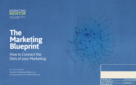 2017 Marketing Blueprint - How to Connect the Dots of Your Marketing