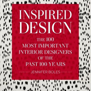 Inspired Design The 100 Most Important Interior Designers of the Past 100 Years
