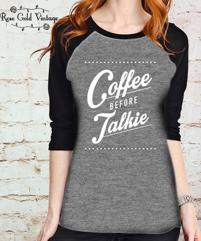 Coffee Before Talkie Baseball Tee (Ladies)