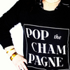 Pop the Champagne Sweatshirt (Ladies)