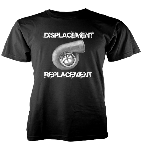 Displacement Replacement T-Shirt