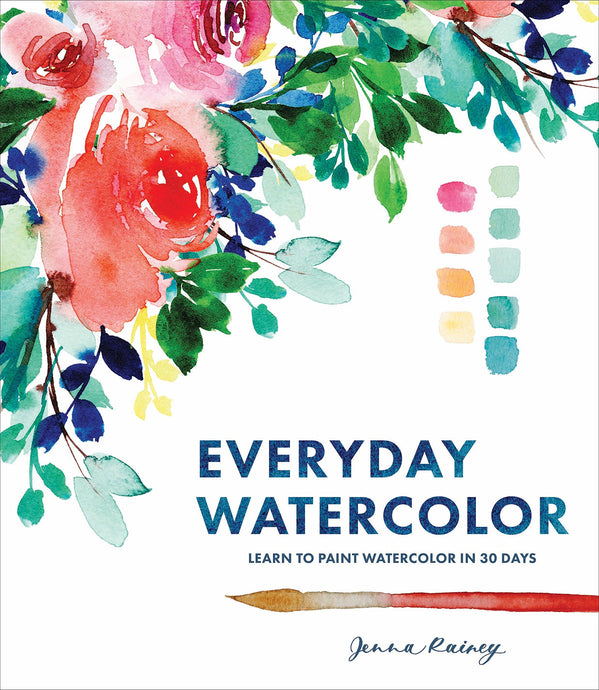 Everyday Watercolor: Learn to Paint Watercolor in 30 Days - ArtSnacks