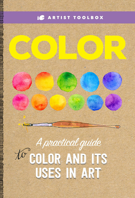 Artist Toolbox: Color A practical guide to color and its uses in art - ArtSnacks
