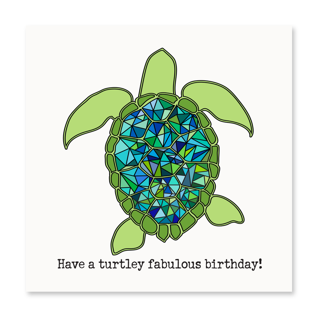 The Happy Sea - Turtley Fabulous Birthday Greeting Card