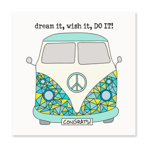 The Happy Sea - Dream it, Wish it, DO IT Greeting Card