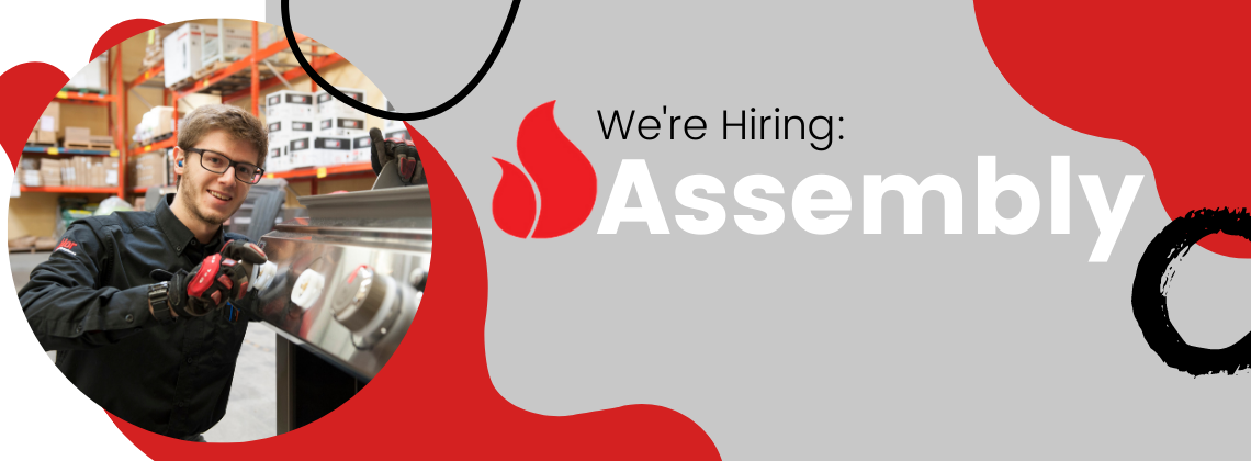 Barbecues Galore now hiring assembly team members in Calgary, Burlington, Oakville, and Toronto