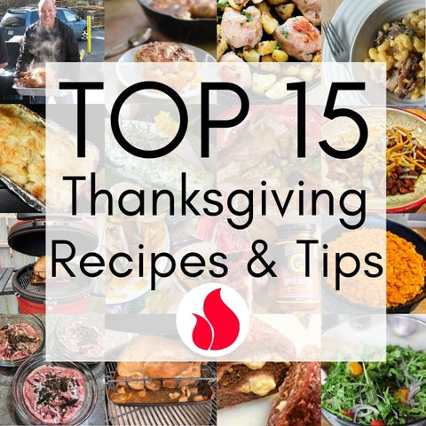 Food for Thought Blog: Top 15 Thanksgiving Recipes and Tips by Barbecues Galore