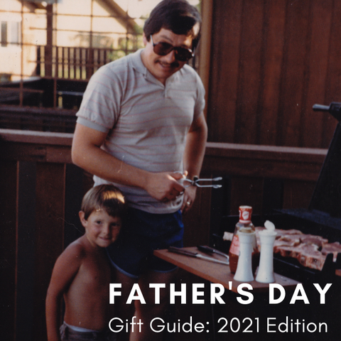 Father's Day Gift Guide: 2021 Edition