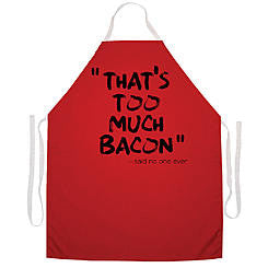 Novelty Grilling Apron - That's Too Much Bacon