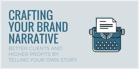 Crafting Your Brand Narrative